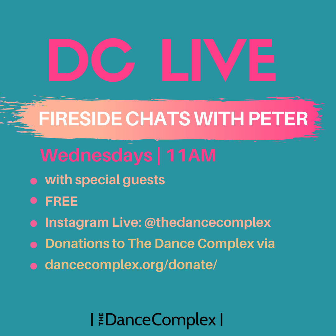 The Dance Complex Presents: Fireside Chats with Peter