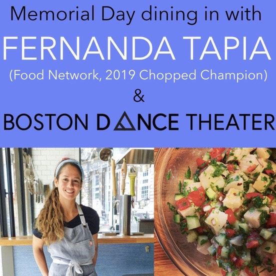 Memorial Day Dining In with Fernanda Tapia & Boston Dance Theater