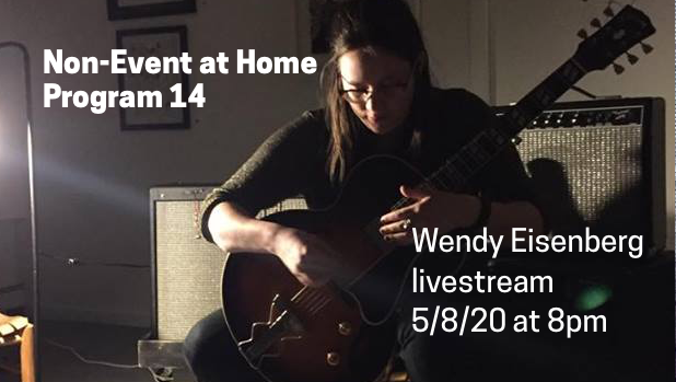 Non-Event at Home: Wendy Eisenberg live set